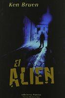 Fragmentos de El Alien. Ken Bruen