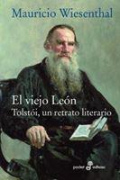 El viejo León.Tolstoi, un retrato literario. Fragmentos