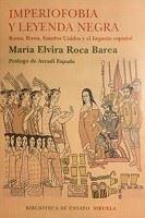 Final de mperiofobia y leyenda negra. María Elvira Roca Barea