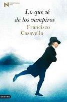 Lo que sé de los vampiros de Francisco Casavella. Comienzo